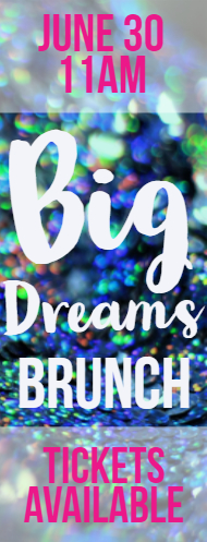 Big Dreams Brunch